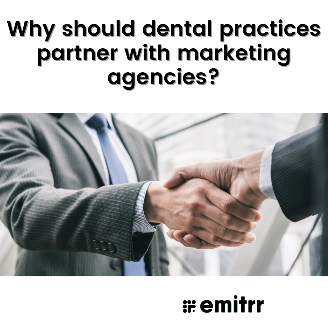 Why should dental practices partner with marketing agencies?
